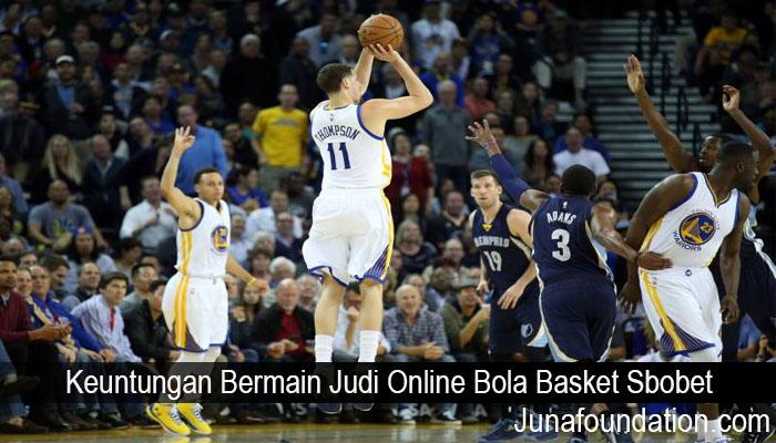 Keuntungan Bermain Judi Online Bola Basket Sbobet