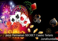 Jenis Permainan SBOBET Casino Terlaris
